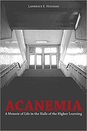 Image for Acanemia: A Memoir of Life in the Halls of the Higher Learning
