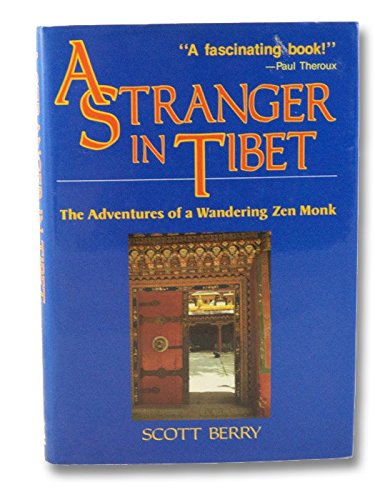 Image for Stranger in Tibet: Adventures of a Wandering Monk