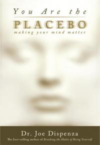 Image for You Are The Placebo Effect