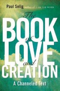Image for The Book of Love and Creation