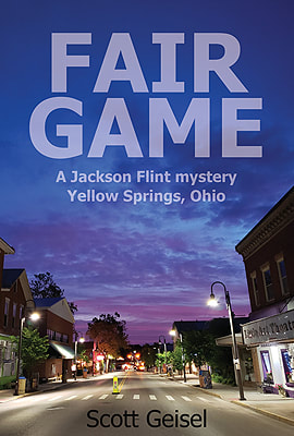 Image for Fair Game A Jackson Flint Mystery, Yellow Springs, Ohio