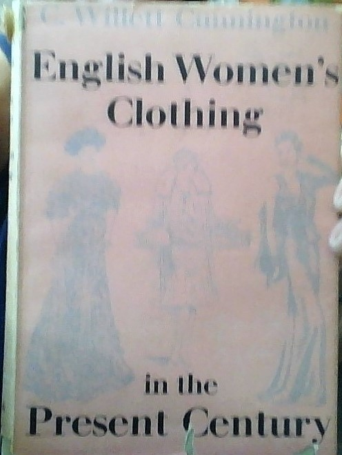Image for English Women's Clothing in the Present Century