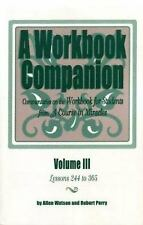 Image for A Workbook Companion: Commentaries on the Workbook for Students from A Course in Miracles, volume 3, Lessions 244 to 365