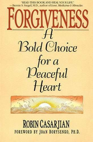 Image for Forgiveness A Bold Choice for a Peaceful Heart