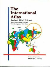 Image for The International Atlas: World Longitudes and Lattitudes Time Changes and Time Zones