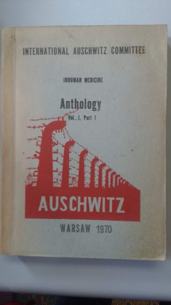 Image for International Auschwitz Committee: Inhuman Medicine; Anthology Vol. 1, Part 1